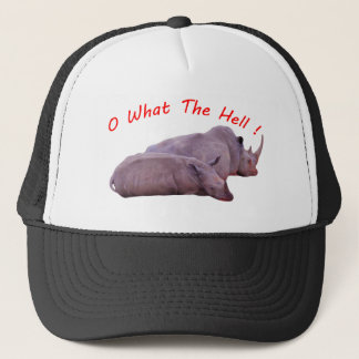 o what the hell ! trucker hat