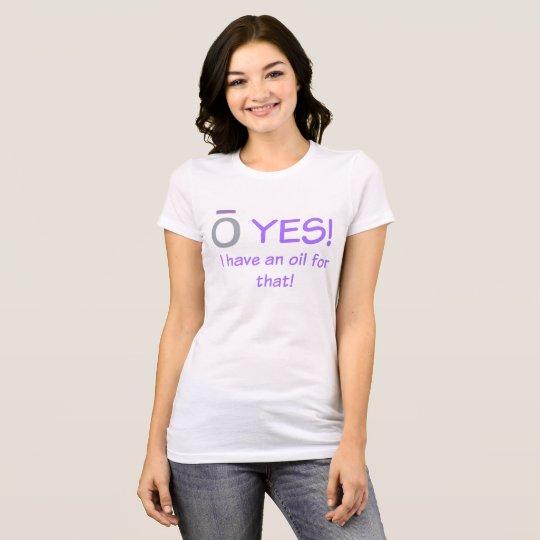 O YES! T-Shirt