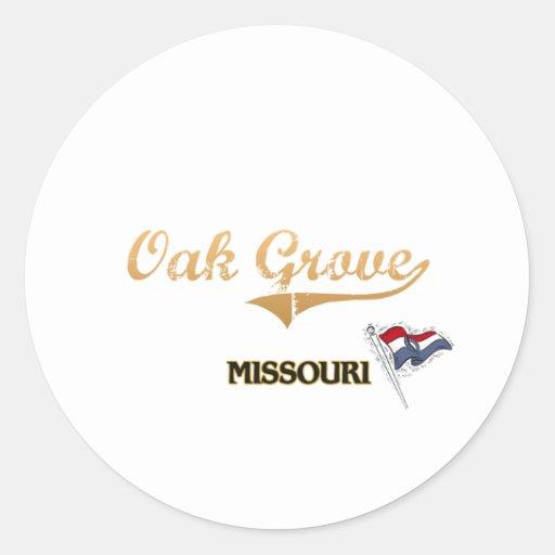 Oak Grove Missouri City Classic Round Sticker
