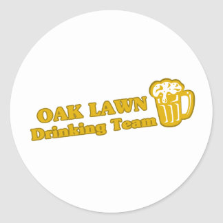 Oak Lawn drinking team t shirts Excellent design o Stickers