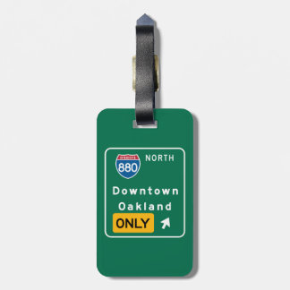 Oakland, CA Road Sign Luggage Tag