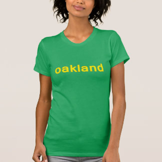 Oakland California ladies t T-Shirt