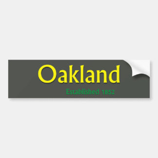 Oakland Established Vehicle Bumper Sticker