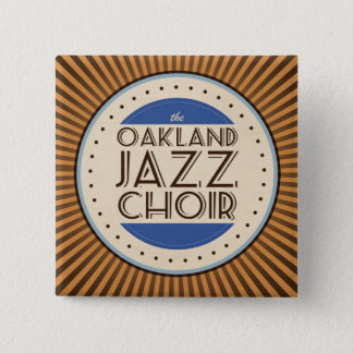 Oakland Jazz Choir Square Button