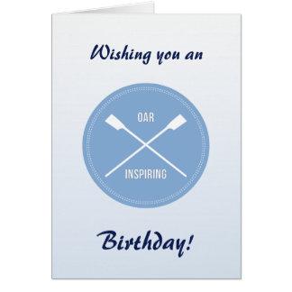 Oar inspiring slogan and crossed oars birthday card