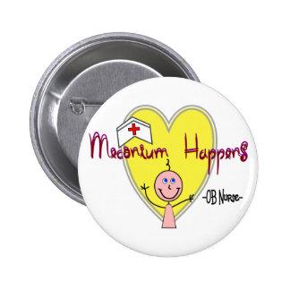 """OB Nurse """"Meconium Happens"""" Hilarious 6 Cm Round Badge"""