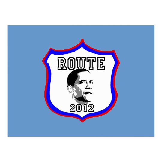 Obama 2012 Route 2012 Barack Obama President Postcard