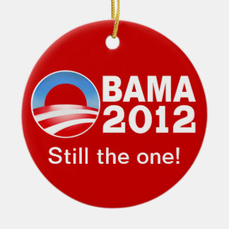 Obama 2012 - Still the one! Patriotic Ornament