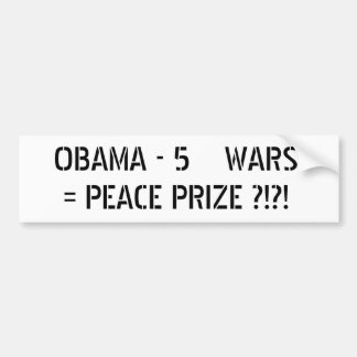 Obama 5 Wars Bumper Sticker