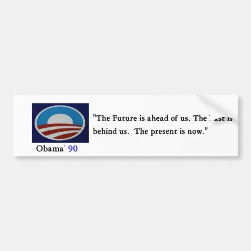 Obama' 90 Bumber Sticker - Customized Bumper Stickers