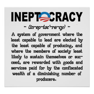Obama Administration Ineptocracy Poster (large)