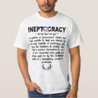 Obama Administration Ineptocracy T-shirt