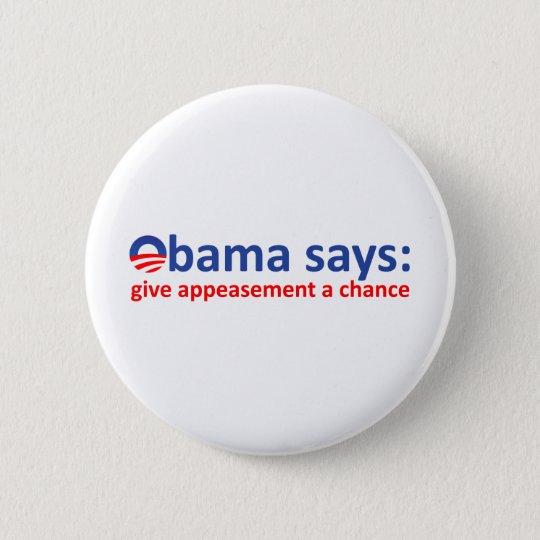 Obama Appeasement 6 Cm Round Badge