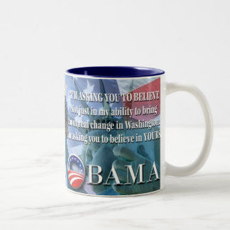 Obama Asking You To Believe Mug