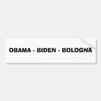 OBAMA - BIDEN - BOLOGNA BUMPER STICKER