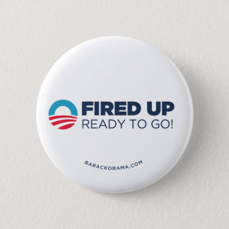 Obama Biden Fired Up, Ready To Go (White) 6 Cm Round Badge