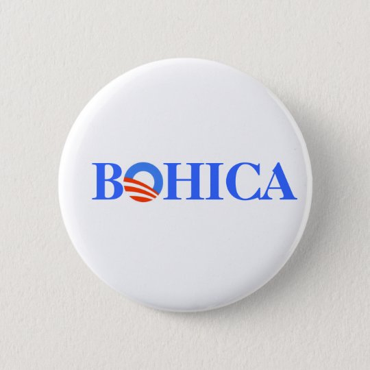 Obama BOHICA 6 Cm Round Badge