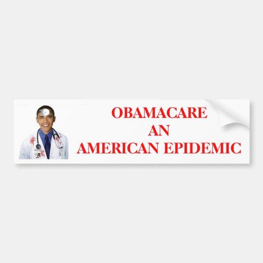 Obama Bumper Sticker (Obamacare Anti Obama)