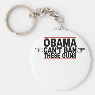 Obama Can't Ban These Guns T-Shirts L.png Key Chain
