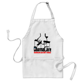 Obama Care: Healthcare you Can't Refuse! Standard Apron