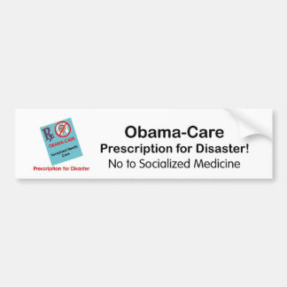 Obama-Care Prescription Bumper Sticker