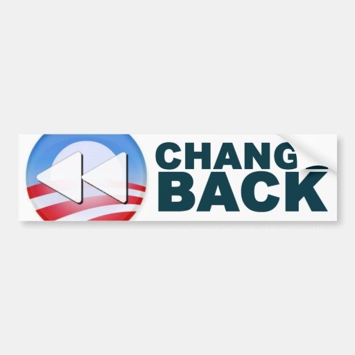 Obama: Change Back Bumper Sticker