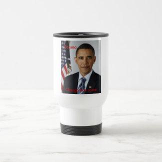Obama , Change has come Stainless Steel Travel Mug