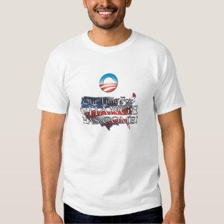 Obama Change has come Tee Shirts