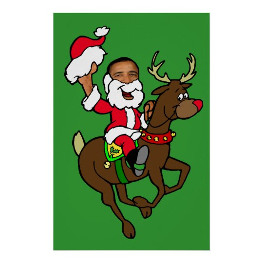 Obama Christmas Reindeer Santa Claus gifts Poster