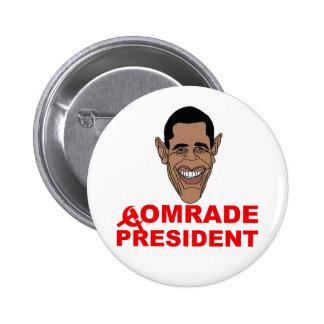 Obama: Comrade President 6 Cm Round Badge