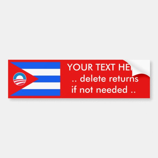 Obama Cuba Flag Create Your Own Bumper Sticker Zazzle