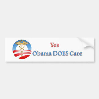 Obama DOES Care Bumper Sticker