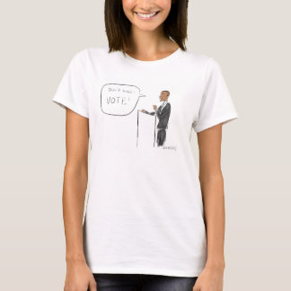 Obama: Don't Boo, Vote! T-Shirt