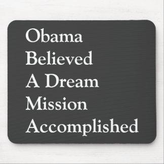Obama Dream Mousepad