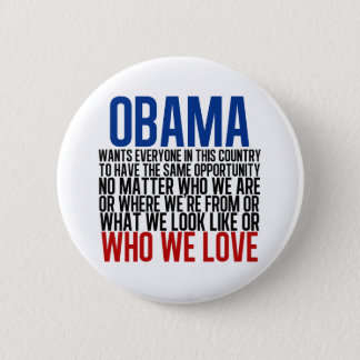 Obama & Equality 6 Cm Round Badge