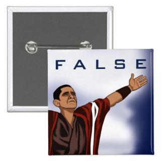 Obama False 15 Cm Square Badge