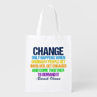 Obama Farewell Speech Quote on Change Reusable Grocery Bag