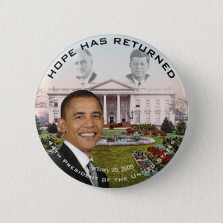 Obama FDR JFK Hope Has Returned Jan 20, 2009 6 Cm Round Badge