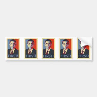 """Obama """"FIRST!"""" Bumper Sticker Car Bumper Sticker"""