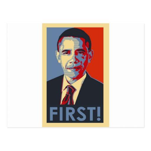 "Obama ""FIRST!"" Postcards"