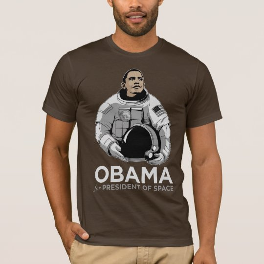 Obama for President of Space T-Shirt
