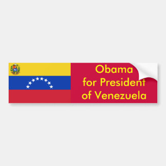 Obama for President of Venezuela Bumper Sticker