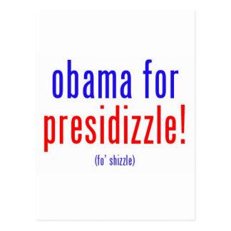 Obama for presidizzle post card