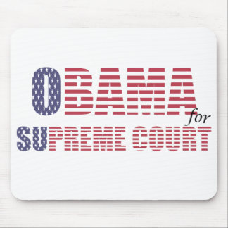 Obama for Supreme Court Mousepad