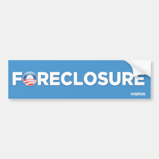Obama Foreclosure Parody Bumper Sticker