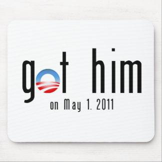 Obama Got Him Mouse Pad