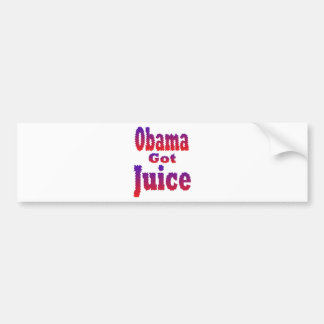 Obama Got Juice Red White Blue Bumper Sticker