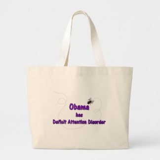 Obama has Deficit Attention Disorder Jumbo Tote Bag