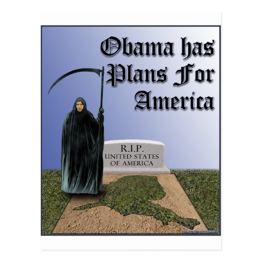 Obama Has  Plans For America Postcard