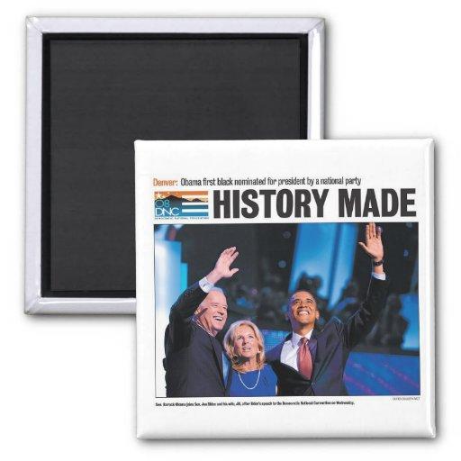 Obama: History Made Magnet